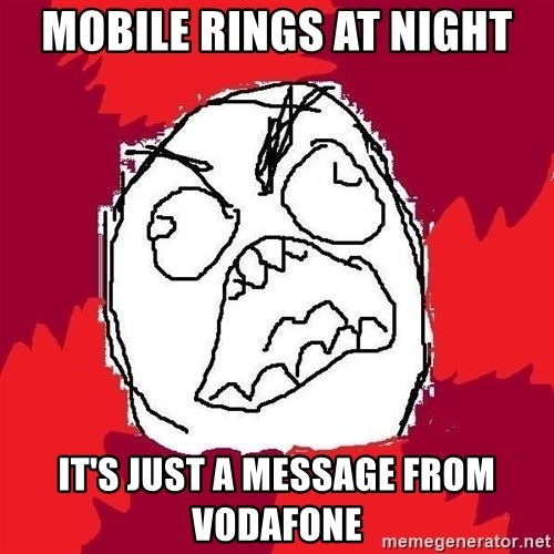 Rage FU - Mobile rings at night it's just a message from vodafone
