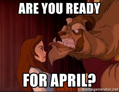 BeastGuy - ARE YOU READY FOR APRIL?