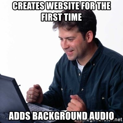 Net Noob - Creates Website for the first time Adds Background Audio