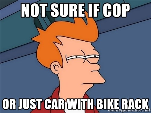 Futurama Fry - Not sure if cop or just car with bike rack