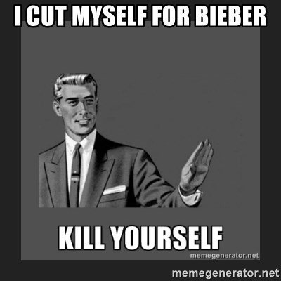 kill yourself guy - i cut myself for bieber