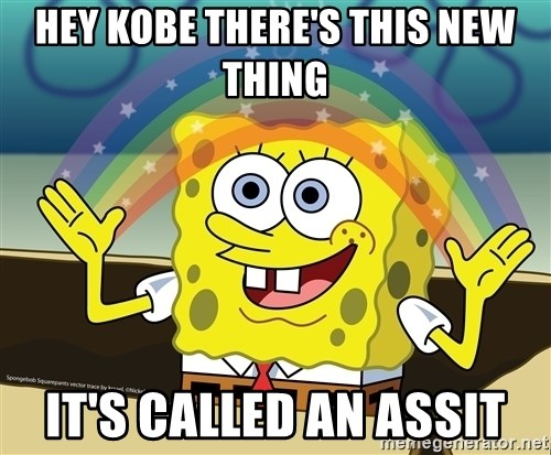 spongebob rainbow - HEY KOBE THERE'S THIS NEW THING IT'S CALLED AN ASSIT