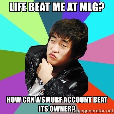 Unimpressed KTFlash - life beat me at mlg? how can a smurf account beat its owner?