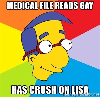 Milhouse - MEDICAL FILE READS GAY HAS CRUSH ON LISA