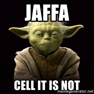 ProYodaAdvice - JAFFA CELL IT IS NOT