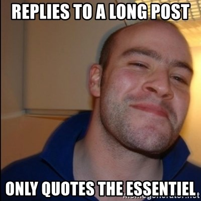 Good Guy Greg - Non Smoker - replies to a long post only quotes the essentiel
