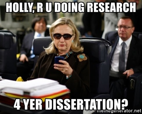 Texts from Hillary - holly, r u doing research 4 yer dissertation?