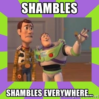 X, X Everywhere  - SHAMBLES SHAMBLES EVERYWHERE...