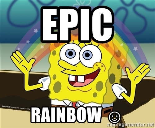 spongebob rainbow - EPIC  RAINBOW ☺