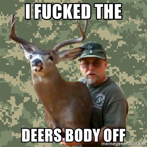 Chuck Testa Nope - I FUCKED THE DEERS BODY OFF