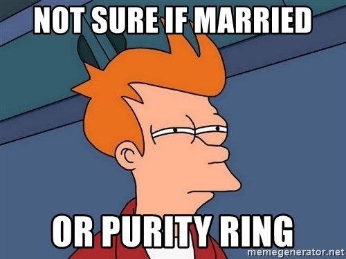 Futurama Fry - not sure if married or purity ring