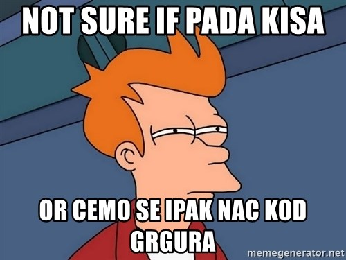 Futurama Fry - not sure if pada kisa  or cemo se ipak nac kod grgura