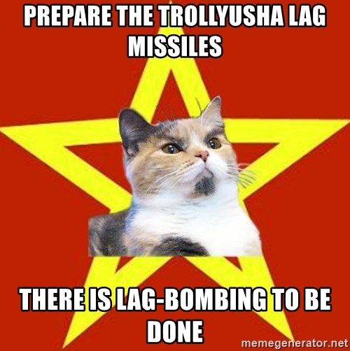 Lenin Cat Red - prepare the trollyusha lag missiles there is lag-bombing to be done