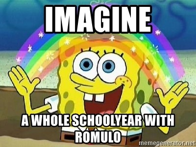 Imagination - IMAGINE A WHOLE SCHOOLYEAR WITH ROMULO