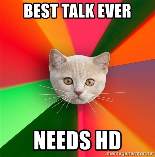 Advice Cat - BEST TALK EVER NEEDS HD