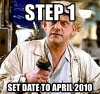 Doc Back to the future - Step 1 set date to april 2010