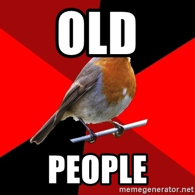 Retail Robin - Old People