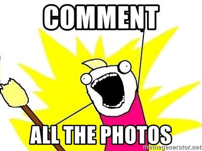 X ALL THE THINGS - Comment  all the photos