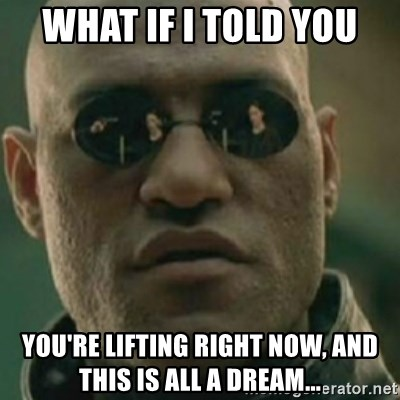 Nikko Morpheus - what if i told you you're lifting right now, and this is all a dream...