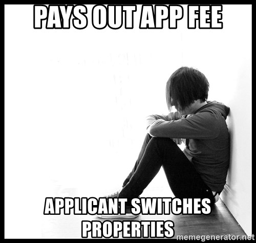 First World Problems - pays out app fee applicant switches properties