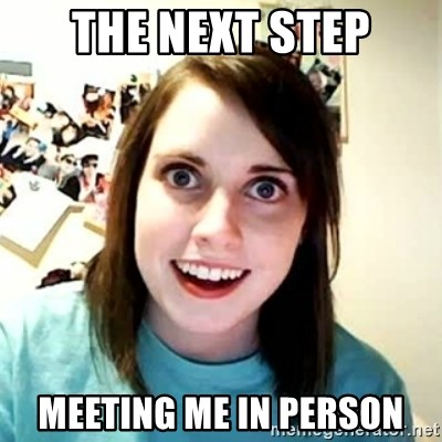 Overly Attached Girlfriend 2 - The next step meeting me in person