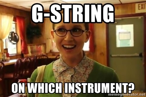Sexually Oblivious Girl - g-string on which instrument?
