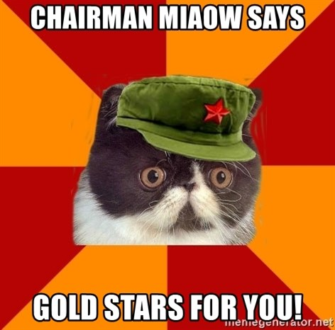 Communist Cat - Chairman Miaow Says Gold stars for you!