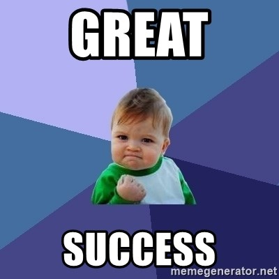 Success Kid - Great  success