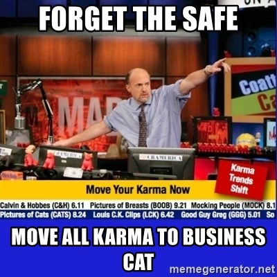 Move Your Karma - forget the safe move all karma to business cat