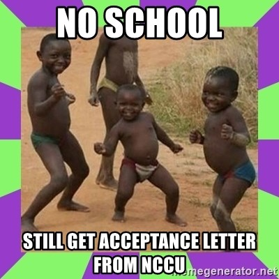 african kids dancing - No scHool Still get acceptance letter from NCCU
