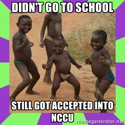 african kids dancing - Didn't go to School Still got accepted into NCCU