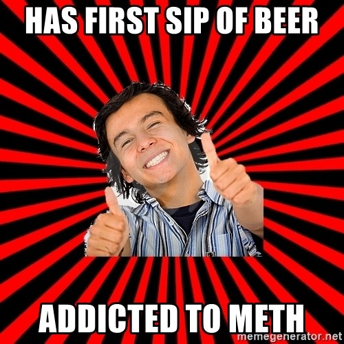 Bad Luck Chuck - HAS FIRST SIP OF BEER ADDICTED TO METH