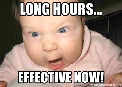 Angry baby - LONG HOURS... EFFECTIVE NOW!