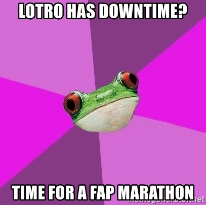 Foul Bachelorette Frog - LOTRO has downtime? time for a fap marathon