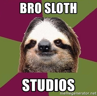 Just-Lazy-Sloth - Bro Sloth Studios