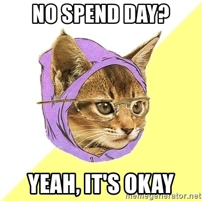 Hipster Kitty - no spend day? Yeah, it's Okay