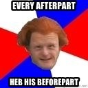 Dutch mongoloid - every afterpart heb his beforepart