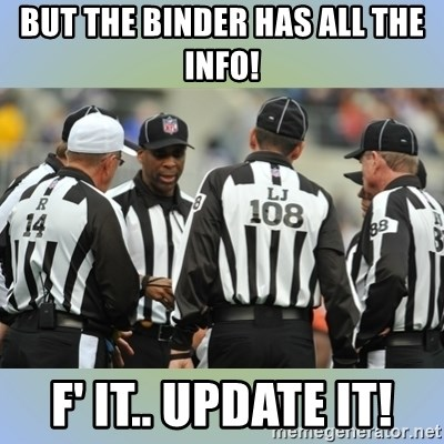 NFL Ref Meeting - BUT THE BINDER HAS ALL THE INFO! F' IT.. UPDATE IT!