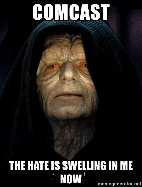 Star Wars Emperor - Comcast The hate is swelling in me now