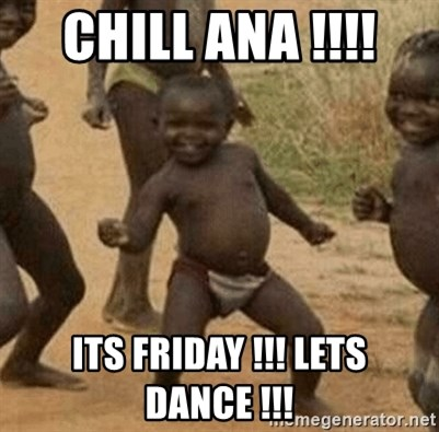 Success African Kid - CHILL ANA !!!!  ITS FRIDAY !!! LETS DANCE !!!