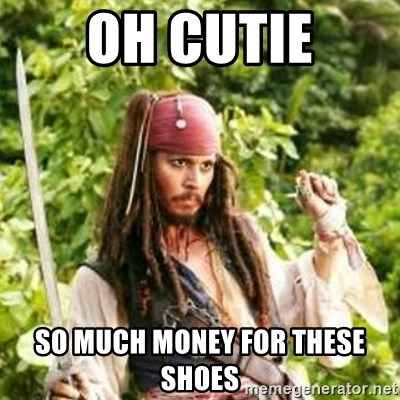 Gay Jack Sparrow - Oh cutie So much money for these shoes
