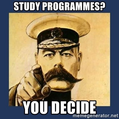 your country needs you - Study programmes? You decide