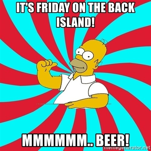 Frases Homero Simpson - it's friday on the back island! mmmmmm.. beer!