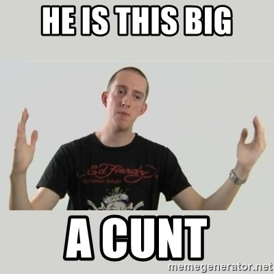 Indie Filmmaker - HE IS THIS BIG A CUNT