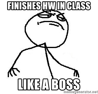 Like A Boss - finishes hw in class Like a boss