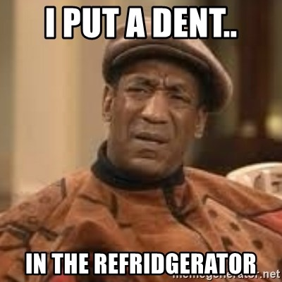 Confused Bill Cosby  - I put a dent.. In the refridGerator