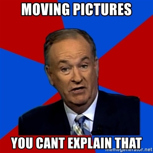 Bill O'Reilly Proves God - moving pictures you cant explain that
