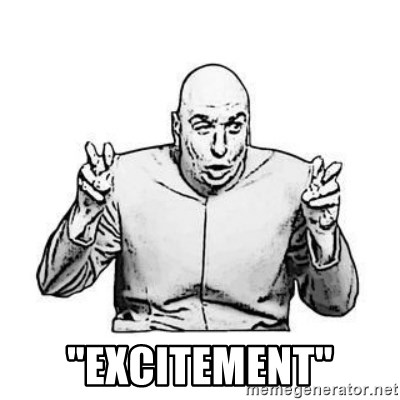 "Sceptical Dr. Evil -  ""Excitement"""