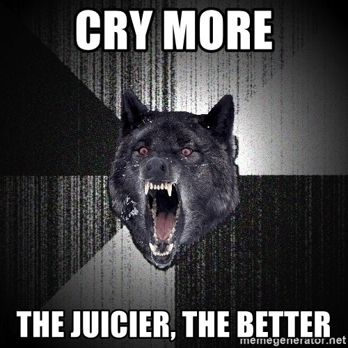 Insanity Wolf - Cry More The JUICIER, the better