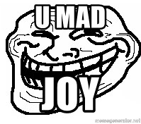You Mad Bro - U MAD  JOY